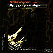 Music, Music Everywhere by Keith Ingham