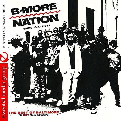 Play & Download B-More Nation by Various Artists | Napster