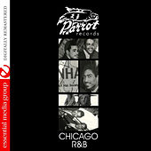 Chicago R&B [Parrot R&B] by Various Artists