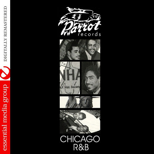 Play & Download Chicago R&B [Parrot R&B] by Various Artists | Napster