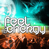 Feel The Energy by Various Artists
