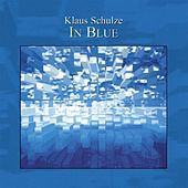Play & Download In Blue (Special Edition) by Klaus Schulze | Napster