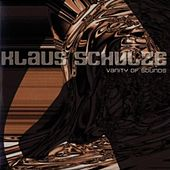 Play & Download Vanity of Sound by Klaus Schulze | Napster
