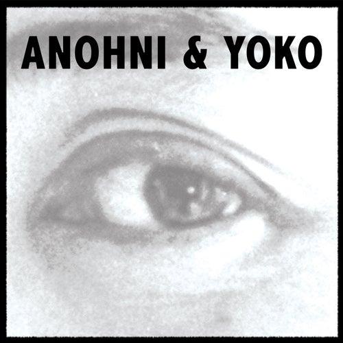 Antony & Yoko by Antony and the Johnsons