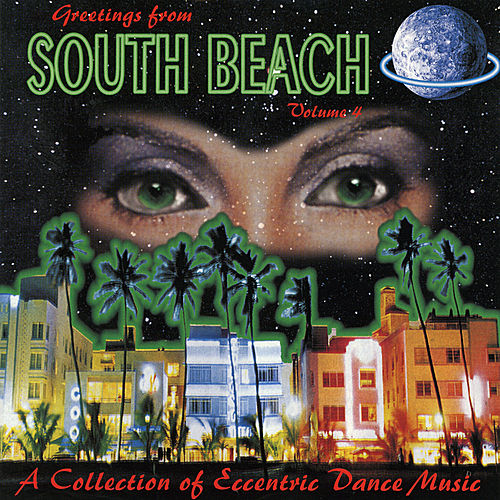 Play & Download Greetings From South Beach Vol. 4 by Various Artists | Napster