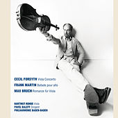 Play & Download Forsyth: Viola Concerto - Martin: Ballade pour alto, orchestre à vent, clavecin et harpe - Bruch: Romanze für Viola und Orchester by Philharmonie Baden-Baden, Hartmut Rohde, Pavel Baleff | Napster
