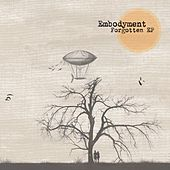 Forgotten by Embodyment