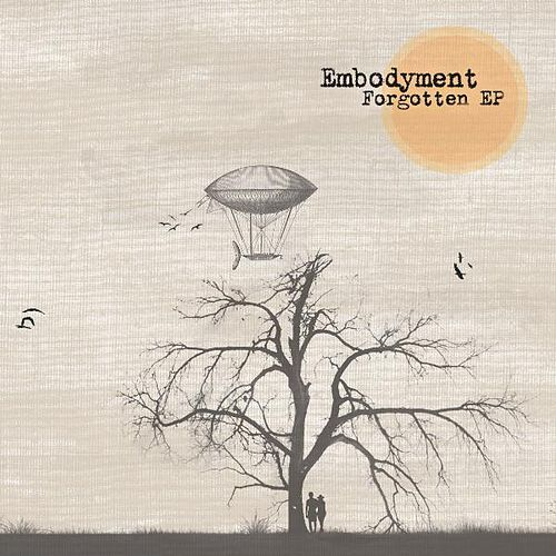 Play & Download Forgotten by Embodyment | Napster