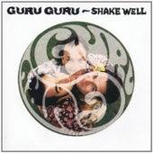 Play & Download Shake Well by Guru Guru   Napster