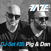 Play & Download Faze DJ Set #35: Pig & Dan by Various Artists | Napster