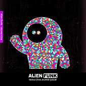 Alien Funk, Vol. 9 - Techno from Another Planet by Various Artists