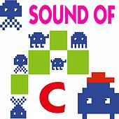 Play & Download Sound of C (C for Chill Out, 44 Relaxing Lounge Grooves) by Various Artists | Napster