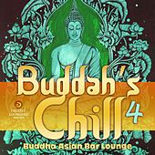 Buddah's Chill, Vol. 4 (Buddha Asian Bar Lounge) by Various Artists