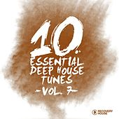 10 Essential Deep House Tunes, Vol. 7 by Various Artists