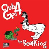 Play & Download Club God 4 by BeatKing | Napster