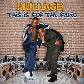 Play & Download This Is For The Radio by Mullage | Napster