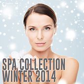 Play & Download Spa Collection Winter 2014 by Various Artists | Napster