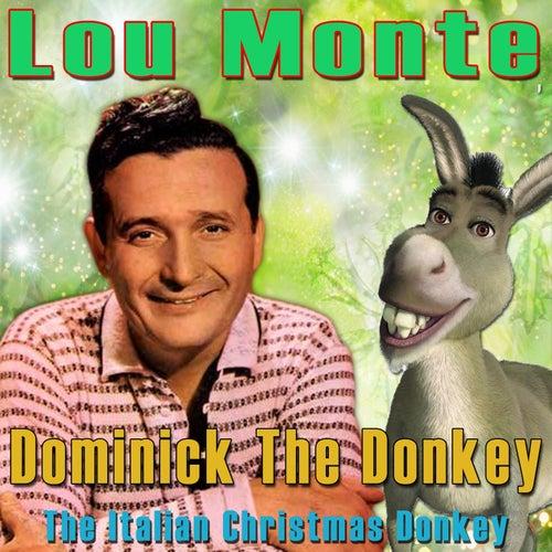 Dominick the Donkey (The Italian Christmas Donkey) (Single) by Lou ...