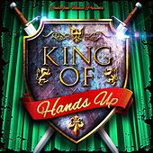 King of Hands Up by Various Artists