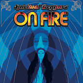 On Fire by Spiritual Beggars