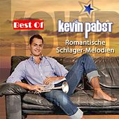 Play & Download Best Of: Romantische Schlager-Melodien by Kevin Pabst | Napster