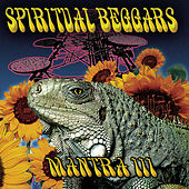 Play & Download Mantra III by Spiritual Beggars | Napster