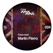 Play & Download Martin Fierro by La Casa Azul | Napster