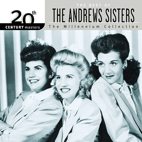 20th Century Masters: The Millennium Collection... by The Andrews Sisters