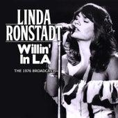 Willin' in L.A. (Live) von Linda Ronstadt