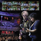 Daryl Hall & John Oates Live in Dublin by Hall & Oates