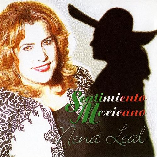 Play & Download Sentimiento Mexicano by Nena Leal | Napster