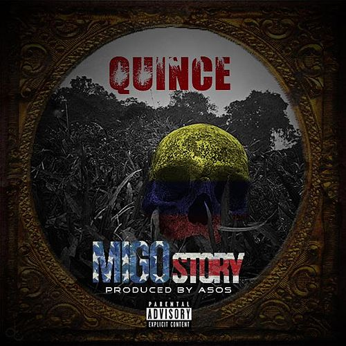 Play & Download Migo Story by Quince | Napster
