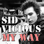 My Way (Live) by Sid Vicious