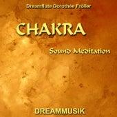 Chakra Sound Meditation by Dreamflute Dorothée Fröller