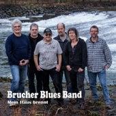Play & Download Mein Haus brennt by Brucherbluesband | Napster
