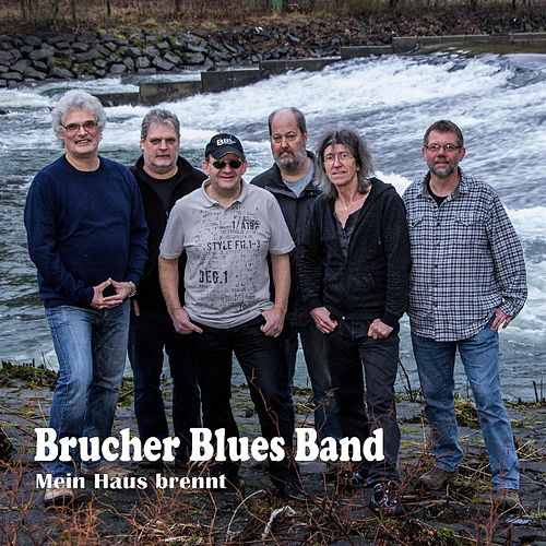 Play & Download Mein Haus brennt by Brucherbluesband | Napster