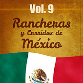 Play & Download Rancheras y Corridos de México (Volumen 9) by Various Artists | Napster