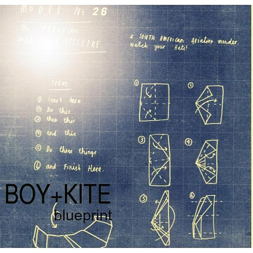 Play & Download Blueprint by Boy + Kite | Napster