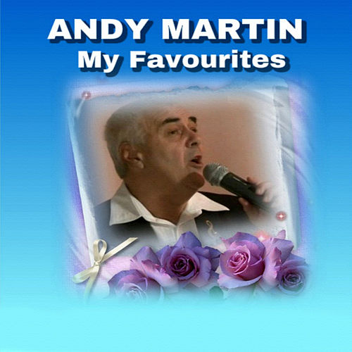 Play & Download My Favourites by Andy Martin | Napster
