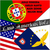 Luso Americas, Vol. 2 by Various Artists