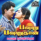 Play & Download Pavunu Pavunuthaan (Original Motion Picture Soundtrack) by Various Artists | Napster