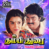 Play & Download Thambi Durai (Original Motion Picture Soundtrack) by Various Artists | Napster