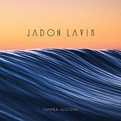 Play & Download Summer Sessions by Jadon Lavik | Napster