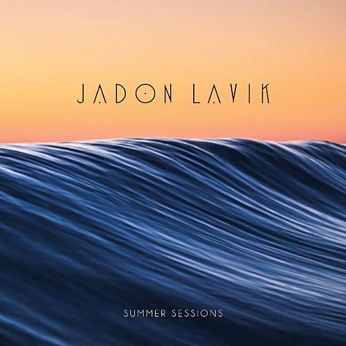 Summer Sessions by Jadon Lavik