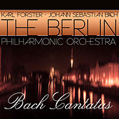 Bach: Cantatas by Berlin Philharmonic Orchestra