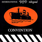 Play & Download International Pop Underground Convention by Various Artists | Napster