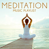 Meditation Music Playlist by Various Artists