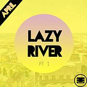 Lazy River by April
