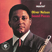 Sound Pieces by Oliver Nelson