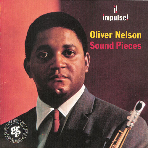 Play & Download Sound Pieces by Oliver Nelson | Napster